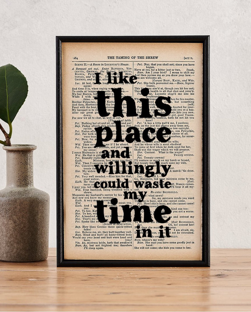 Book Page Print: I Like This Place (Shakespeare) by Driftroom