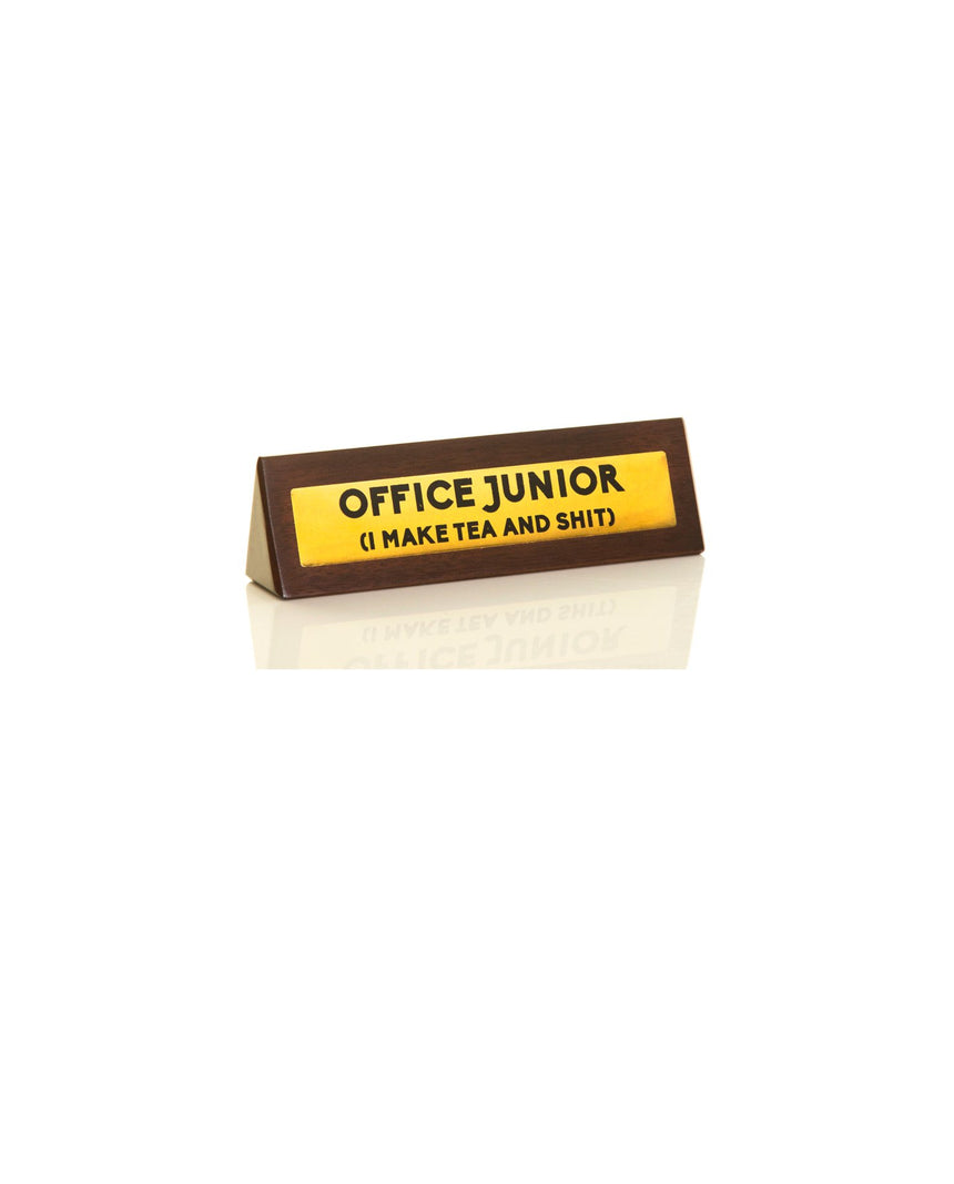 Desktop Sign: Office Junior by Driftroom