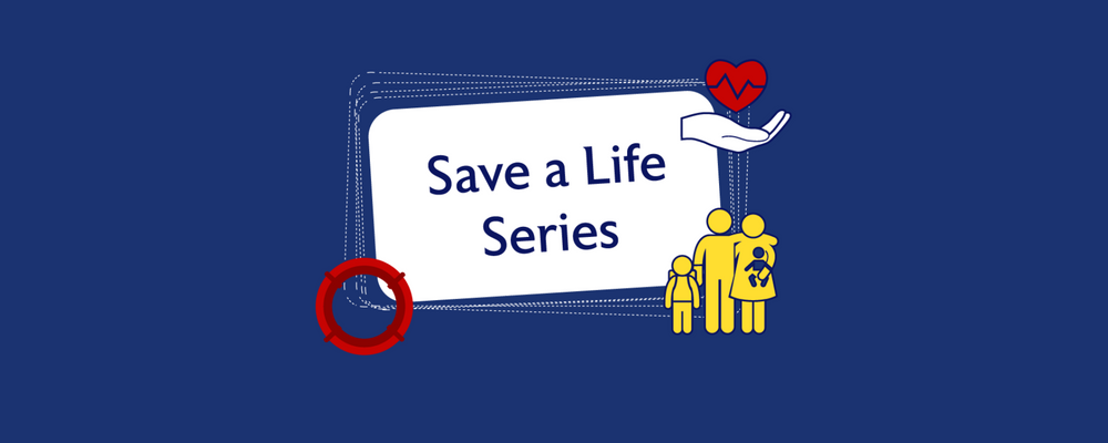 Save a Life Series