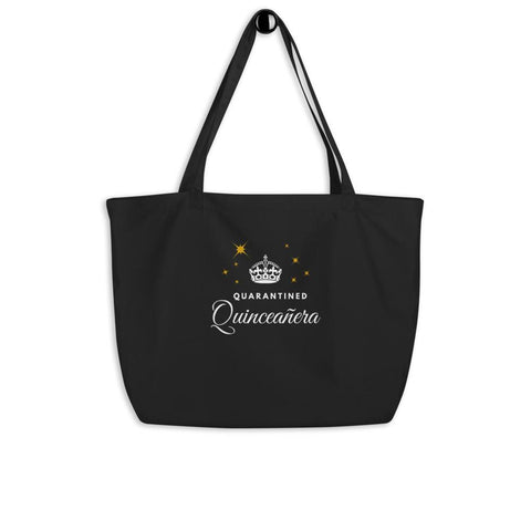 Quarantined Quinceañera - Large organic tote bag