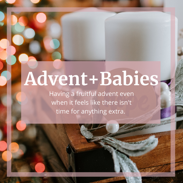 HAVING A MEANINGFUL ADVENT WITH YOUNG CHILDREN