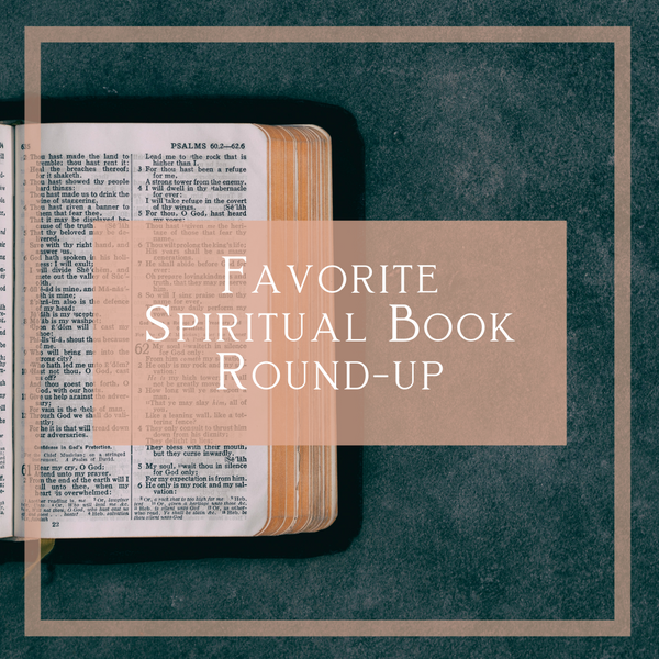 Favorite Spiritual Reads Round-up