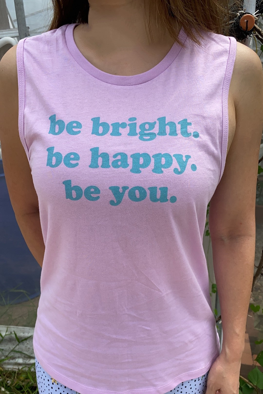 Be Bright Be Happy Muscle Tank