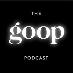 The goop podcast cover