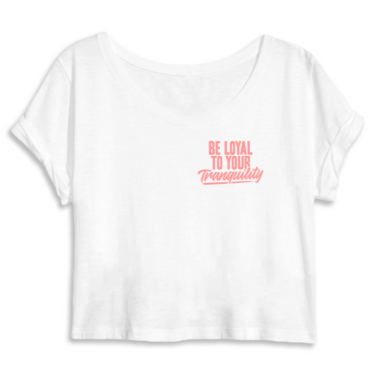 Be Loyal To Your Tranquility Crop Top - Funktionalz