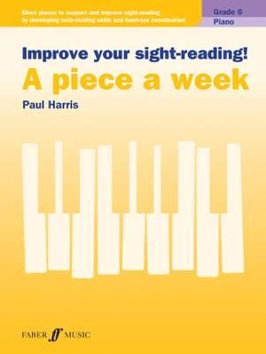 Improve Your Sight-Reading! Piece a Week Piano Gr 6