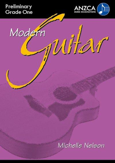 ANZCA Modern Guitar - Preliminary & Grade 1 (with CD)