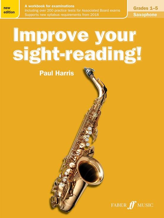 Improve Your Sight-Reading! Saxophone Grades 1-5