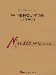 Paine Mountain Legacy - arr. Michael Sweeney (Grade 4)