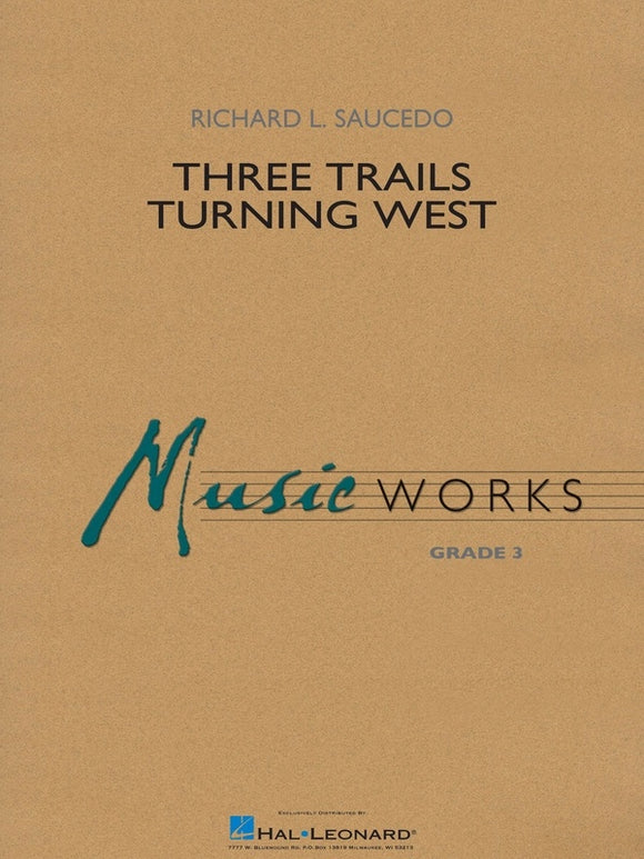 Three Trails Turning West - arr. Richard L. Saucedo (Grade 3)