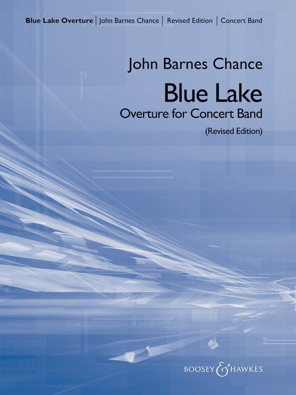 Blue Lake (Overture for Concert Band) - arr. John Barnes Chance (Grade 4)
