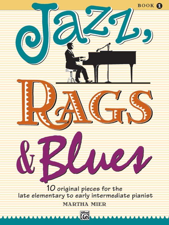 Jazz Rags & Blues Book 1