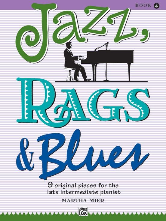 Jazz Rags & Blues Book 4