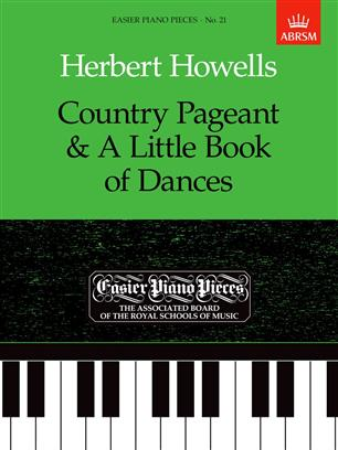 Howells: Country Pageant & A Little Book of Dances
