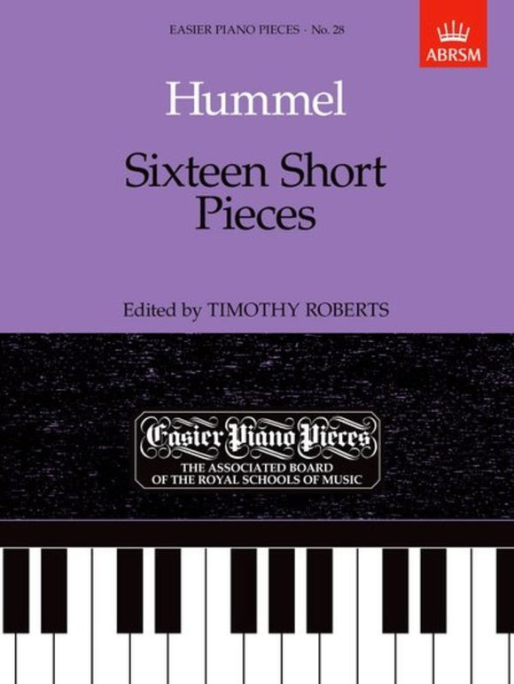 Hummel: Sixteen Short Pieces for Piano