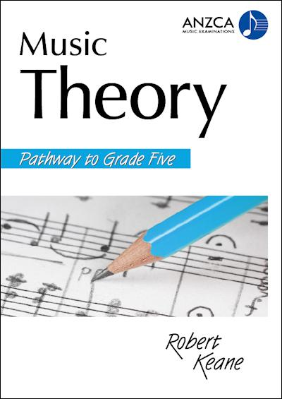 ANZCA Music Theory - Pathway to Grade 5
