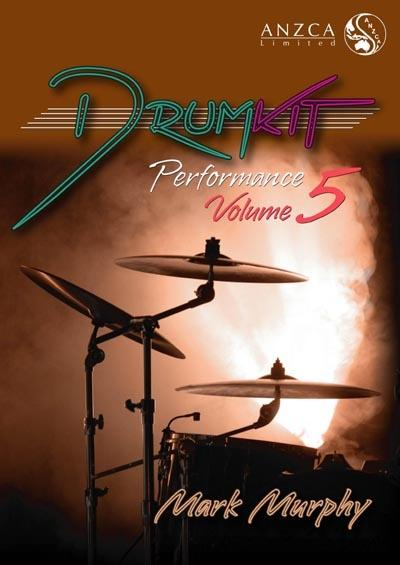 ANZCA Drum Kit Performance - Volume 5