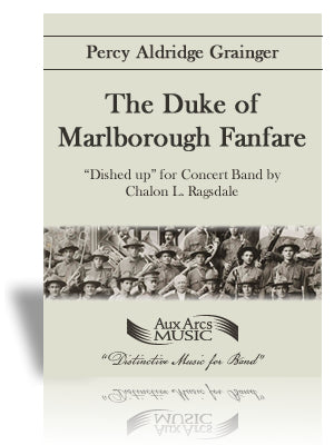 The Duke of Marlborough Fanfare - arr. Chalon Ragsdale (Grade 4)