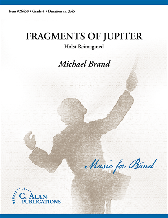 Fragments of Jupiter - arr. Michael Brand (Grade 4)