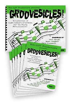 Groovesicles - A Collection of 8 Concert Ensembles for Six Young Percussionists!