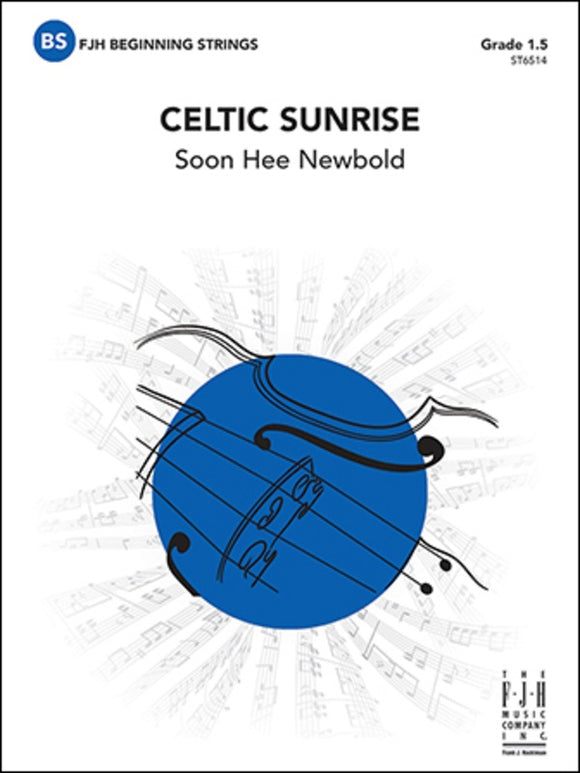 Celtic Sunrise - arr. 	Soon Hee Newbold (Grade 1.5)