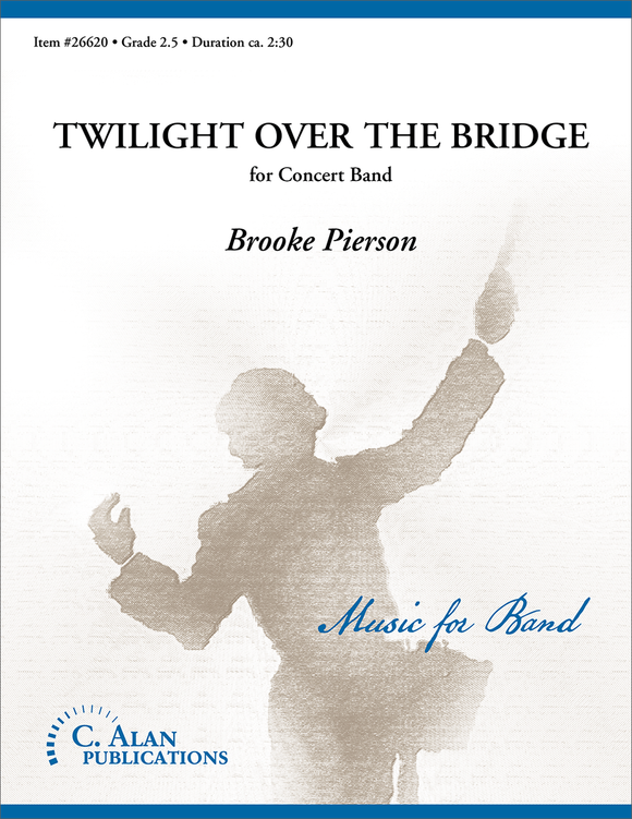 Twilight over the Bridge - arr. Brooke Pierson (Grade 2.5)