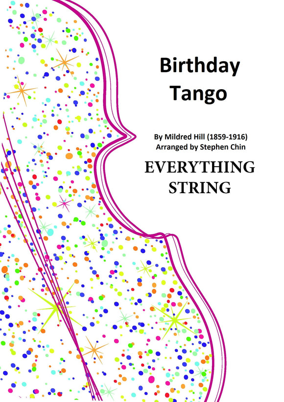 Birthday Tango - Mildred Hill arr. Stephen Chin (Grade 3.5)