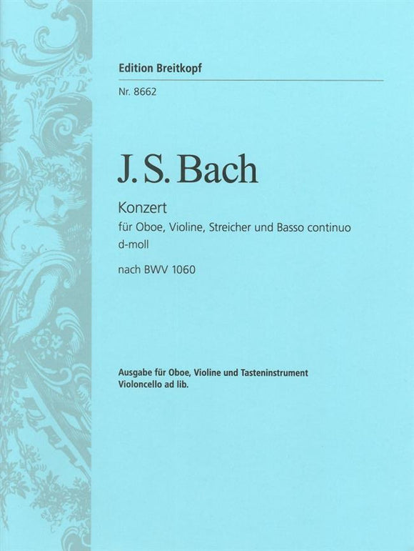 Bach: Double Concerto in D Minor BWV 1060 for Oboe, Violin & Piano