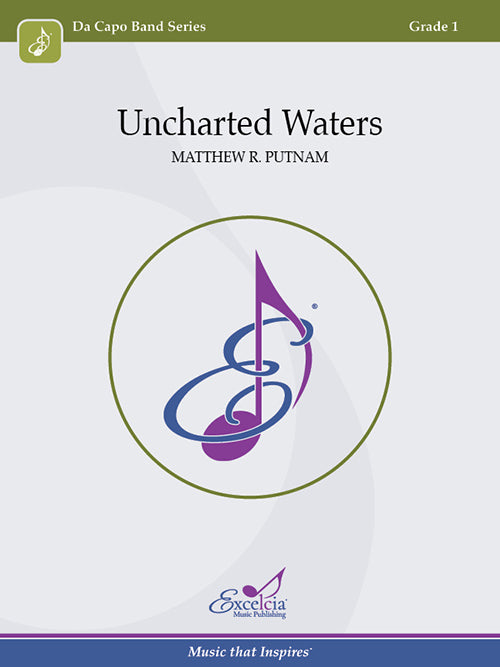Uncharted Waters - arr. Matthew R. Putnam (Grade 1)