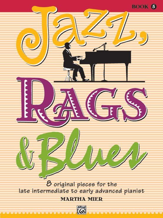 Jazz Rags & Blues Book 5