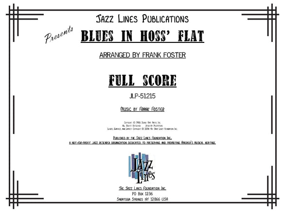 Blues in Hoss' Flat (Blues in Frankie's Flat) - arr. Frank Foster (Grade 4)