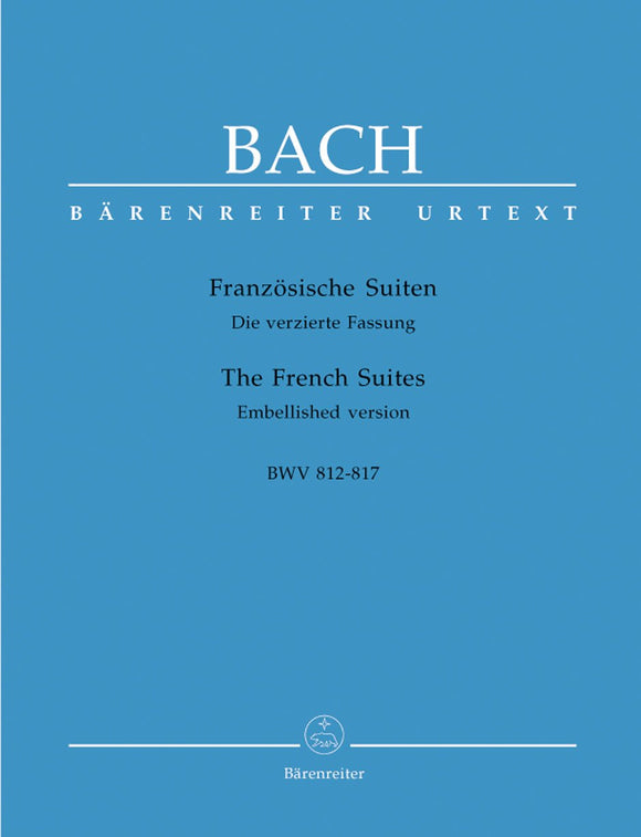 Bach: Six French Suites (BWV812-817) New Edition for Piano Solo