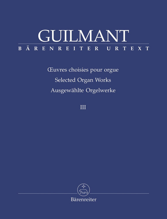 Guilmant: Selected Organ Works - Book 3: Arrangements based on Gregorian cantus firmi & sacred character pieces