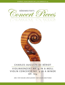 Beriot : Violin Concerto No 9 A Minor Op 104 for Violin & Piano