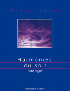 Liszt: Harmonies Du Soir for Organ