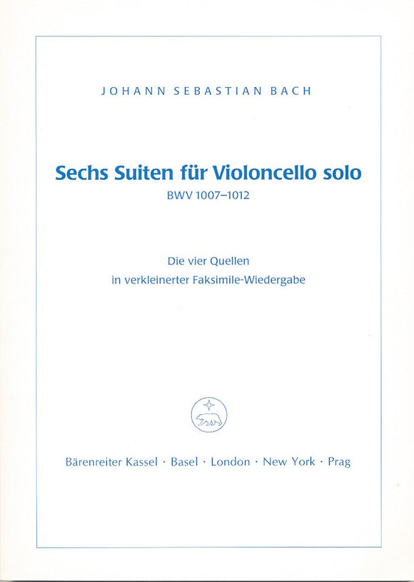 Bach: Six Cello Suites (BVK1007-12 Facsimile)