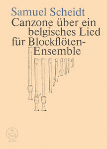 Scheidt : Canzona on a Belgian Song for Recorder Ensemble - Score & Parts