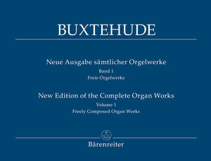 Buxtehude: Complete Free Organ Works - Book 1 New Edition