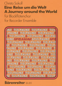 Sokoll: A Journey Around the World for Recorder Ensemble (4 -5 Recorders)