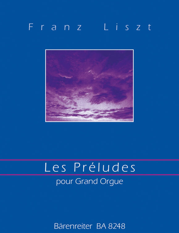 Liszt: Les Preludes arranged for Grand Organ