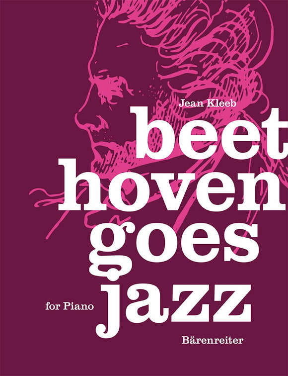 Kleeb : Beethoven Goes Jazz for Piano