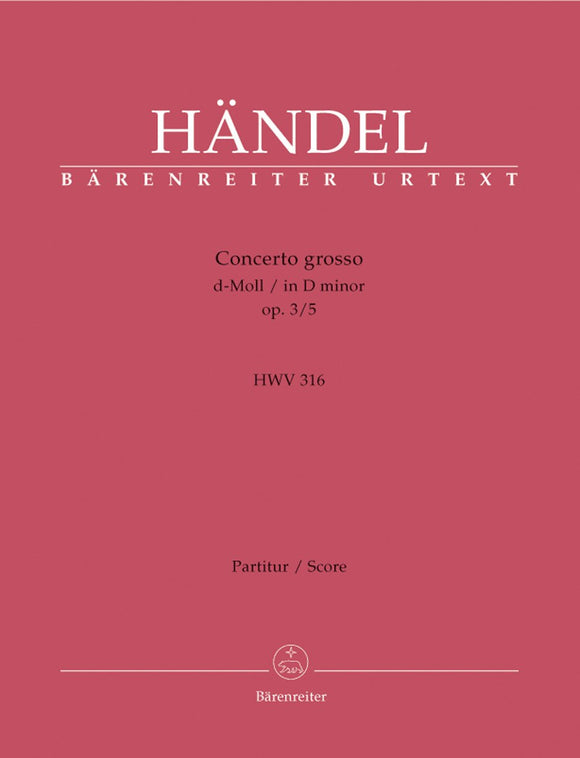Handel: Concerto Grosso in D Minor Op 3, 5 - Full Score