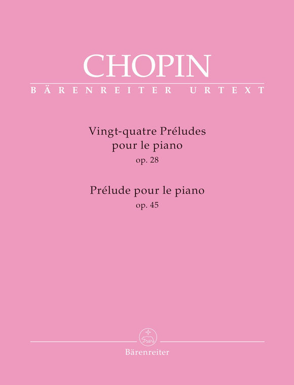 Chopin : 24 Preludes Op 28 & Prelude Op 45 for Piano Solo