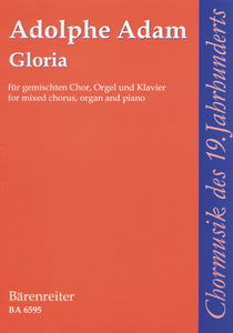 Adam: Gloria - Vocal Score Mixed Choir, Organ, Piano