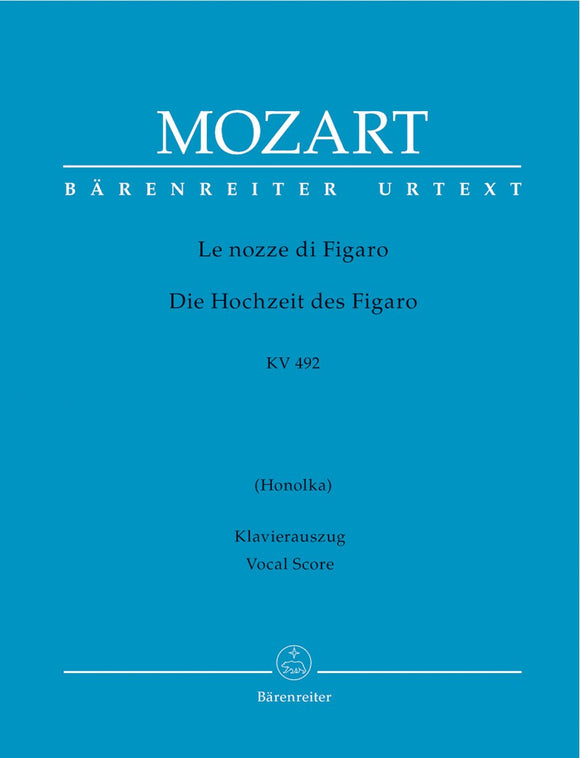 Mozart: The Marriage of Figaro K492 - Vocal Score