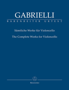 Gabrielli : Complete Works for Cello