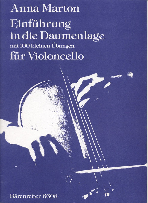 Marton: Einfuehrung in Die Daumenlage (Introduction to the Thumb Positions) for  Cello