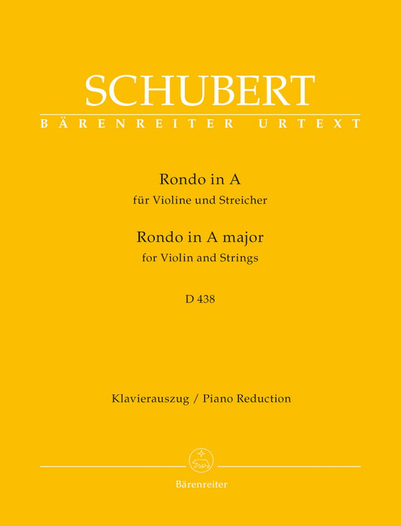 Schubert: Rondo for Violin & Strings in A D 438 for Violin & Piano