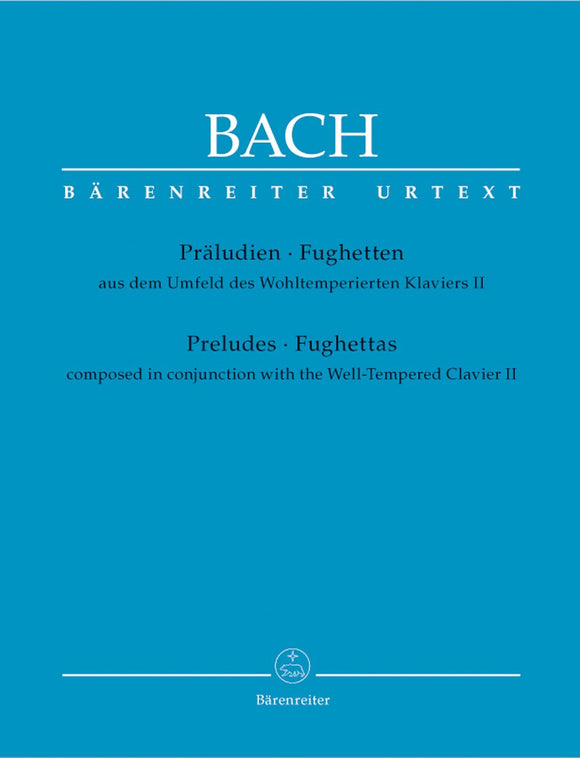 Bach: Preludes & Fughettas (Composed in Conjunction with the Well-Tempered Clavier II)