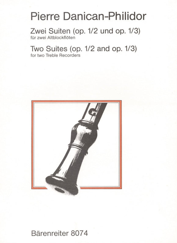 Danican : Two Suites Op 1 No 2-3 for 2 Treble Recorders